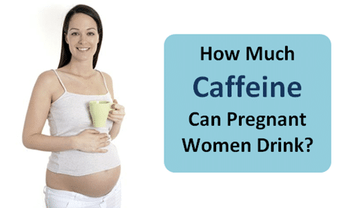 What Does Caffeine Do To A Pregnant Woman